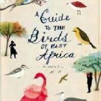 review A GUIDE TO THE BIRDS OF EAST AFRICA