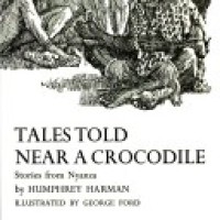 TALES TOLD NEAR A CROCODILE