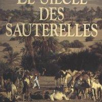 review LE SIÈCLE DES SAUTERELLES